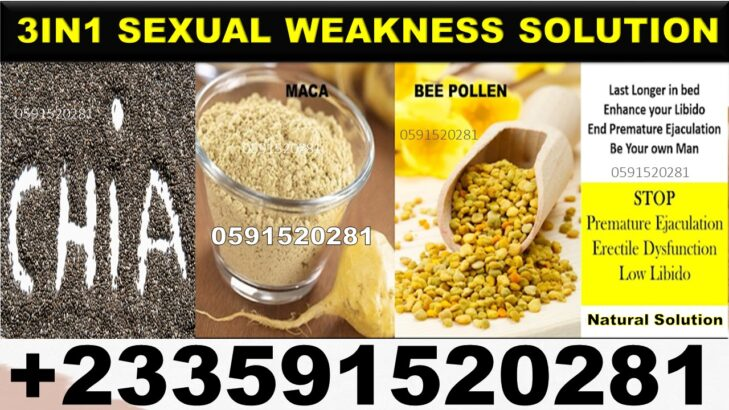 NATURAL SUPPLIMENT FOR SEXUAL WEAKNESS IN GHANA