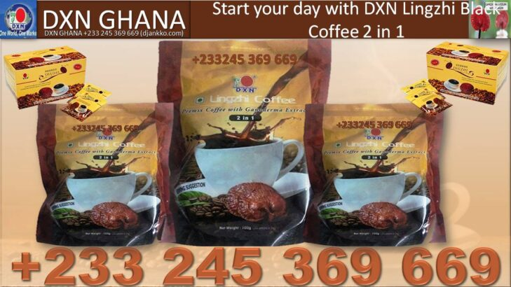THE PRICE OF DXN LINGZHI COFFEE IN GHANA