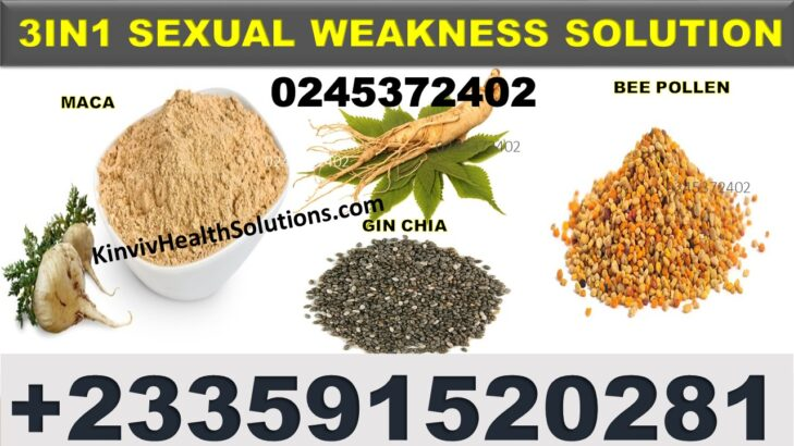 NATURAL SOLUTION FOR SEXUAL WEAKNESS IN GHANA