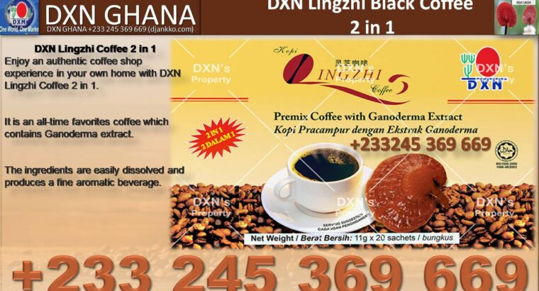 THE BENEFIT OF DXN BLACK LINGZHI COFFEE IN GHANA